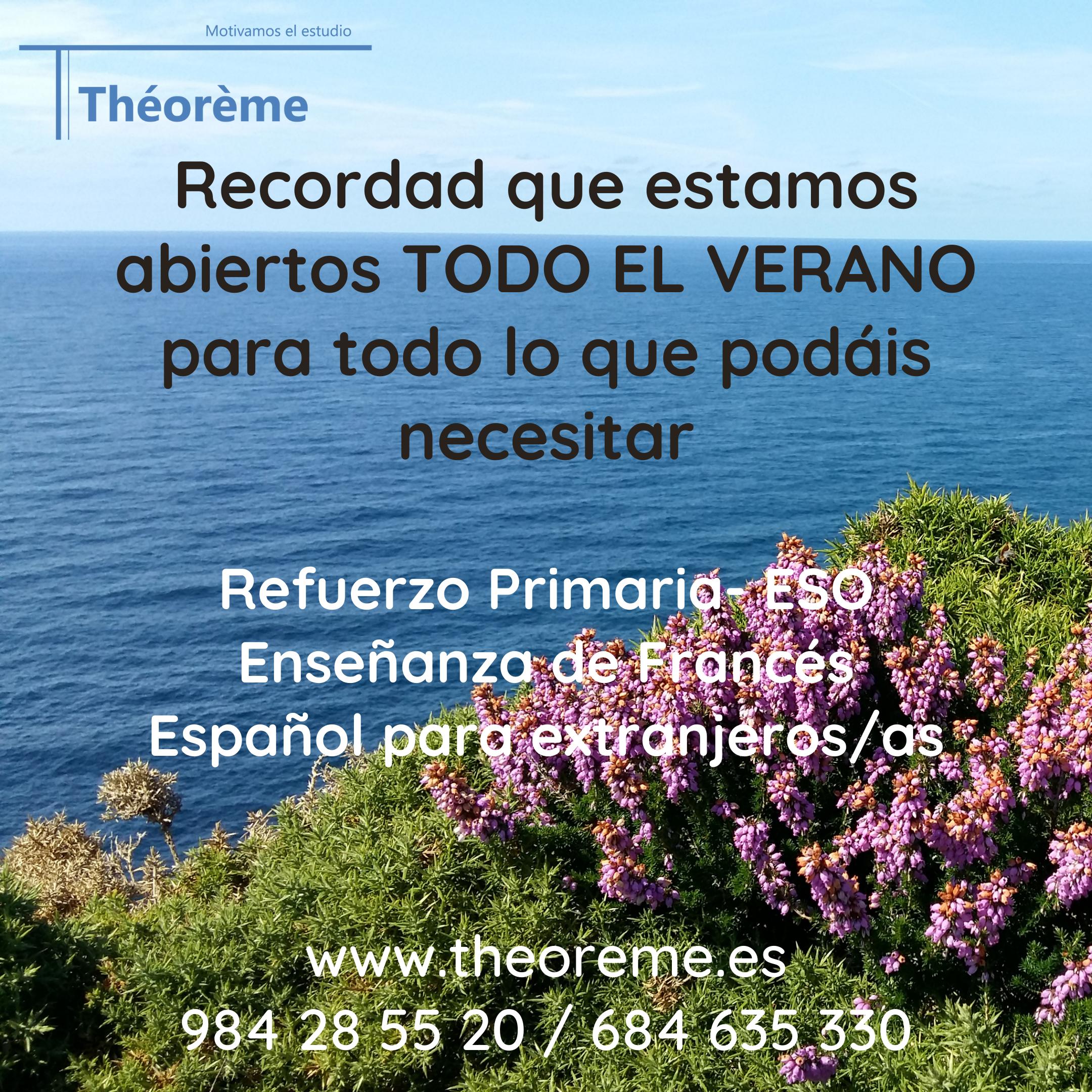 Théorème permanecerá abierta todo el verano 2021